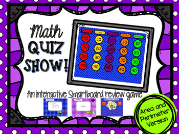 Math QUIZ SHOW!  An Area and Perimeter Smartboard Review Game