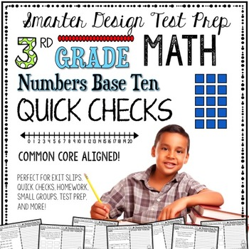 3rd Grade Math: Quick Checks / Exit Slips (Numbers Base Ten)