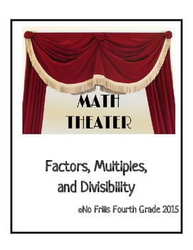 Math Readers Theater - Factors, Multiples, and Divisibilit