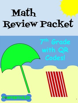 Math Review Packet - 7th Grade - with QR Codes! NO PREP! C