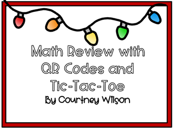 Math Review- TIC-TAC-TOE with QR Codes