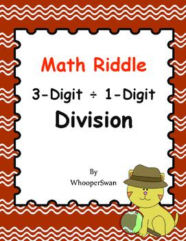 Math Riddle: 3-Digit ÷ 1-Digit Division