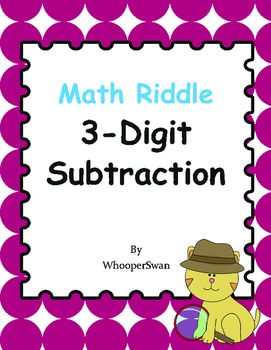 Math Riddle: 3-Digit Subtraction