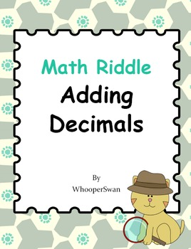 Math Riddle: Adding Decimals