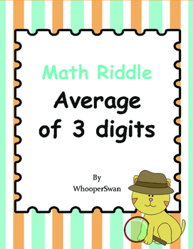 Math Riddle: Average of 3 digits (Mean)