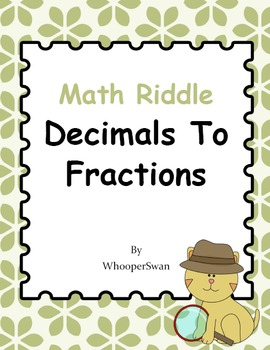 Math Riddle: Decimals To Fractions