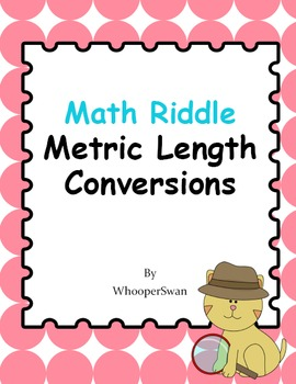 Math Riddle: Metric Length Conversions