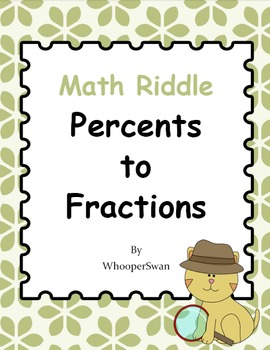 Math Riddle: Percents To Fractions