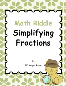 Math Riddle: Simplifying Fractions