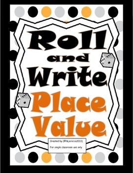 Math Roll and Write Place Value Practice