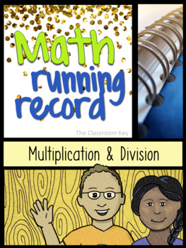 Math Running Record, Multiplication and Division