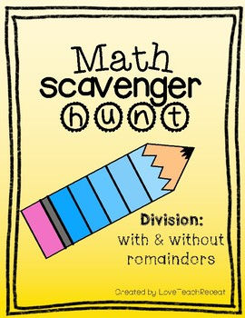 Math Scavenger Hunt: Division (with and without remainders)