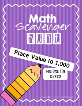 Math Scavenger Hunt - Place Value using Base Ten Blocks