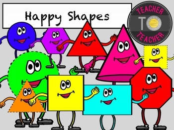 Math Shapes - Happy Shapes {TeacherToTeacher Clipart}