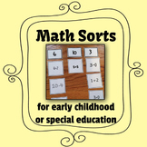 Math Sorts for Early Childhood or Special Education