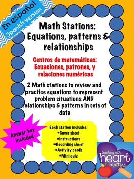 Math Stations: Equations, relationships, and patterns IN S