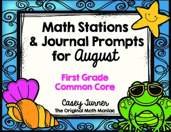 Math Stations & Journal Prompts for August: First Grade Co