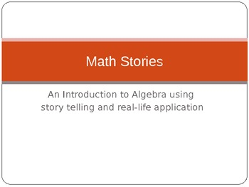 Math Stories - A New Way for Students to Build Mathematica