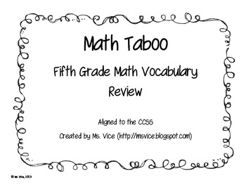 Math Taboo Vocabulary Game, 5th Grade Common Core Aligned