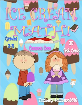 Math Task Cards  Early Finishers Ice Cream Theme