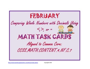 Math Task Cards Comparing Whole Numbers with Decimals Febr