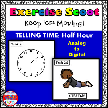 Telling Time to the Half Hour: Math Task Cards - Exercise Scoot!