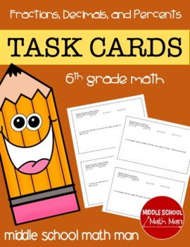 Math Task Cards (Fractions, Decimals, and Percents) - 6th