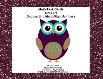 Math Task Cards Grade 4 Subtracting Multi-Digit Whole Numb