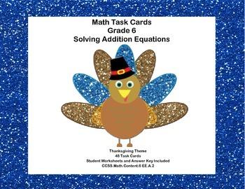 Solving Addition Equations-Algebra Task Cards- Grade 6 - T