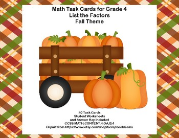 Math Task Cards Grade 4 Fall Theme Factors CCSS.MATH.CONTE