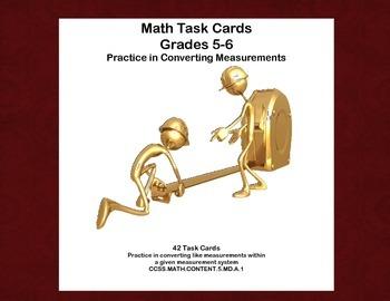 Math Task Cards Grades 5-6 Practice in Converting Measurem