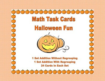 Addition With & Without Regrouping-Math Task Cards- Hallow
