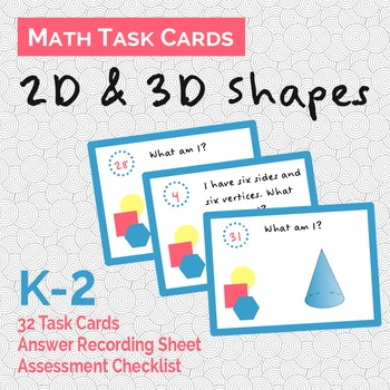 Math Task Cards - Indentifying 2D and 3D Shapes
