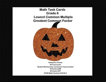 Math Task Cards Review  LCM's and GCF's- Halloween Theme