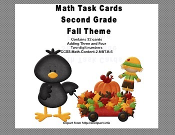 Math Task Cards Second Grade Adding Three and Four Two-dig