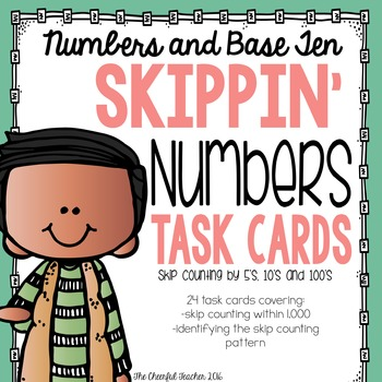 Math Task Cards: Skip Counting by 5's, 10's, and 100's