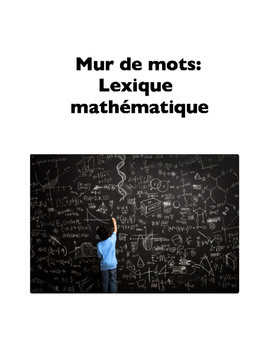Math Terms in French (Word Wall), or Mur de mots: Lexique