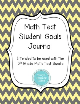 Math Test Student Goals Journal - to be used with 5th Grad
