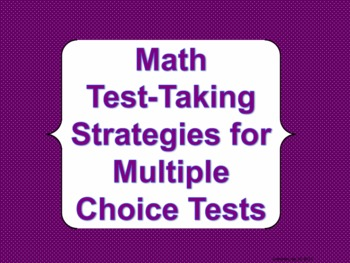 Math Test Taking Strategies for Multiple Choice Tests