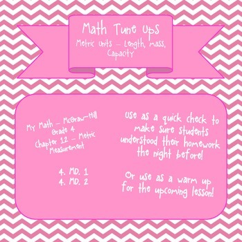 Math Tune Ups - McGraw Hill Ch 12 - Metric Measurement
