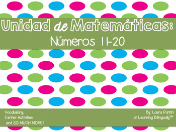 Math Unit on Numbers 11-20 in Spanish