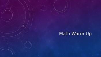 Math Warm Up- PowerPoint