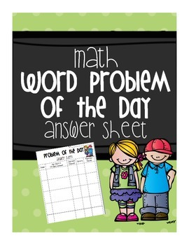 Math Word Problem of the Day Answer Sheet