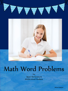 Math Word Problems: Three, Four, & Five Step Fractions