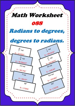 Math Worksheet 0088 - Change radians to degrees and degree