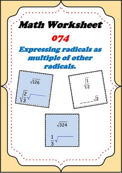 Math Worksheet 074 - Expressing radicals as multiple of an