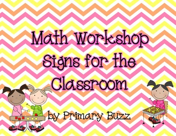 Math Workshop Signs for the Classroom and I Can Posters