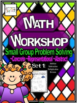 Math Workshop: Small Group Problem Solving