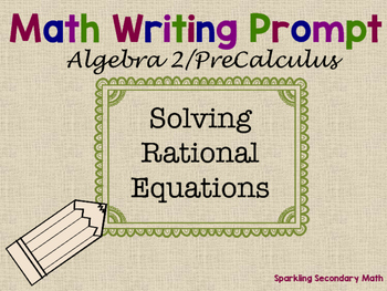 Math Writing Prompt: Rational Functions