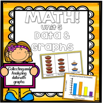 Math for First Grade! Unit 5: Data and Graphs